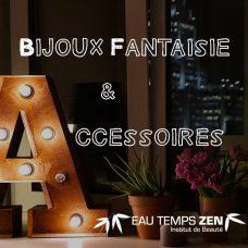 Bijoux fantaisies / Accessoires